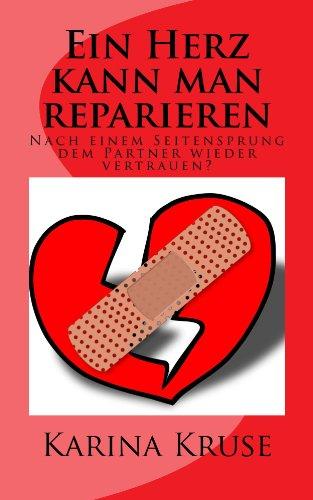 ein-herz-kann-man-reparieren-nach-einem-seitensprung-dem-partner-wieder-vertrauen