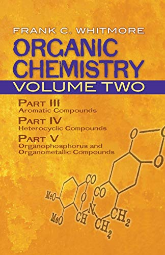Organic Chemistry: v. 2 (Dover Books on Chemistry)