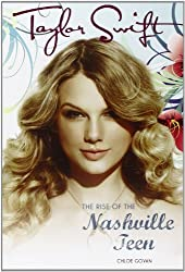 Taylor Swift: The rise of the Nashville teen by Chloe Govan (2012-10-01)