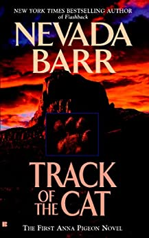 Track of the Cat (Anna Pigeon Mysteries) by [Barr, Nevada]