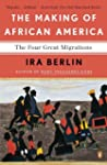 The Making of African America: The Fo...