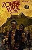Zombie Walk T2: L'Espoir
