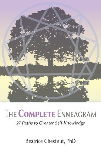 The Complete Enneagram: 27 Paths to Greater Self-Knowledge -