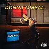 Songtexte von Donna Missal - This Time