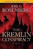 The Kremlin Conspiracy - Joel C. Rosenberg
