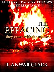 The Effacing: They Came With the Storm (English Edition)