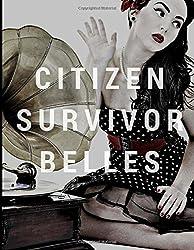 Citizen Survivor Belles (Ministry of Survivors)