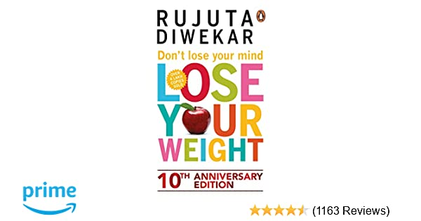 Buy Don't Lose Your Mind, Lose Your Weight Book Online at