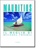 Mauritius- i meglio di Michael Friedel