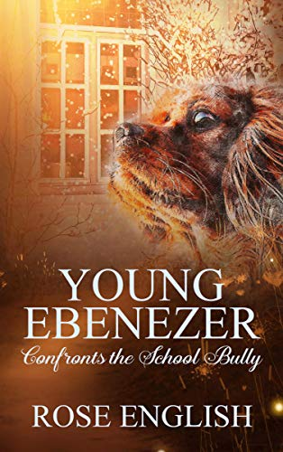 Book cover image for Young Ebenezer - Confronts the School Bully