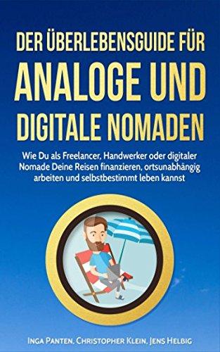 der-uberlebensguide-fur-analoge-und-digitale-nomaden-wie-du-als-freelancer-handwerker-oder-digitaler