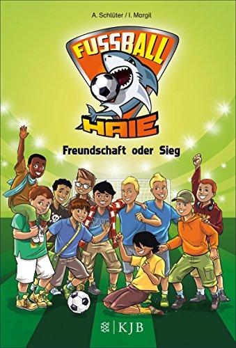 Fußball-Haie - Freundschaft oder Sieg -