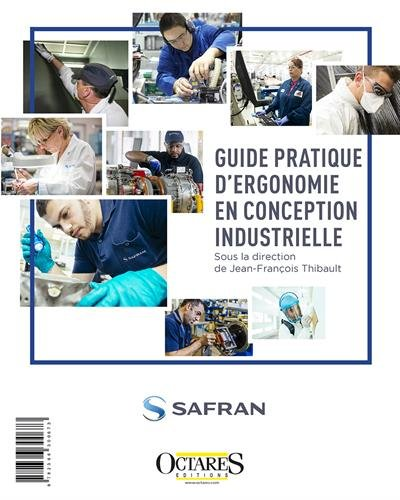 Guide pratique d'ergonomie en conception industrielle