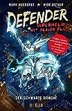 DEFENDER - Superheld mit blauem Blut: Der Schwarze Drache (Bd. 19