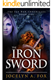 The Iron Sword (The Fae War Chronicles Book 1) (English Edition)