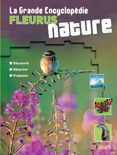 La Grande Encyclopédie Fleurus nature par Hélène Dutilleul