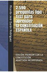 Descargar gratis 2.590 preguntas tipo TEST para aprender la CONSTITUCIÓN ESPAÑOLA.: 2.590 PREGUNTAS DE TEST QUE GARANTIZAN TU ÉXITO en .epub, .pdf o .mobi