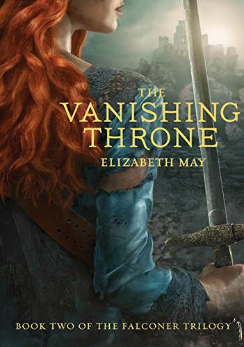The Vanishing Throne: Book Two of the Falconer Trilogy por Elizabeth May