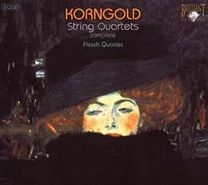 Korngold : Quatuors à cordes (Intégrale)