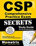 CSP Exam Secrets: CSP Test Review for the Certified Safety Professional Exam (Mometrix Secrets Study Guides)