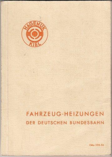 Fahrzeug-Heizungen der Deutschen Bundesbahn