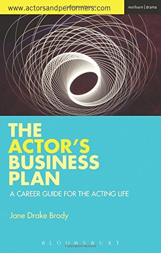 The Actor's Business Plan: A Career Guide for the Acting Life by Jane Drake Brody (2015-10-22) par Jane Drake Brody