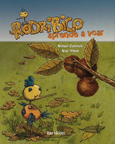 Rodribico aprende a voar (Galician Edition) por Manuel Guisande