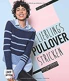 Lieblingspullover stricken: Kuschlige Raglan- und Top-Down-Modelle für jede Jahreszeit - Vera Sanon