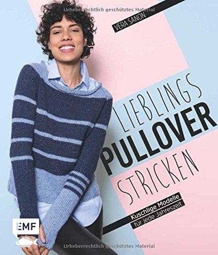 Lieblingspullover stricken: Kuschlige Raglan- und Top-Down-Modelle für jede Jahreszeit (Top Stricken)