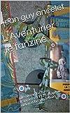 L'Aventurier le fanzine: jules verne, la chasse française en 1939, chapeau melon et bottes de cuir