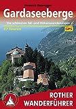 Gardaseeberge: Die schönsten Tal- und Höhenwanderungen – 57 Touren (Rother Wanderführer)