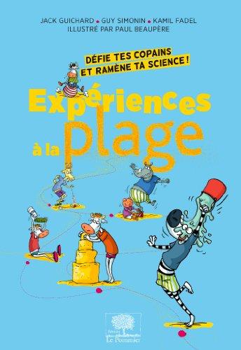 experiences-a-la-plage-defie-tes-copains-et-ramene-ta-science