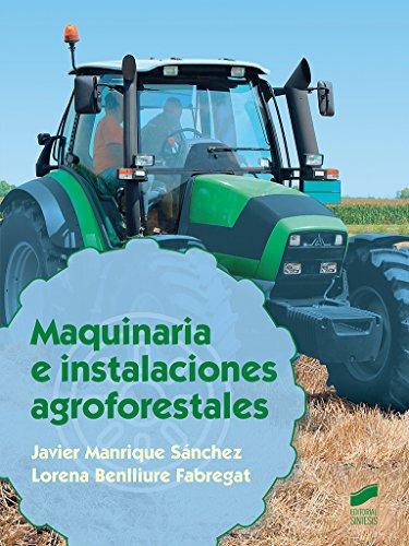 Maquinaria e instalaciones agroforestales (Agraria)