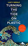 #2: Turning the Tide on Plastic: How Humanity (And You) Can Make Our Globe Clean Again
