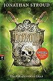 Lockwood & Co. - Das Grauenvolle Grab (Die Lockwood & Co.-Reihe, Band 5) bei Amazon kaufen