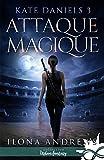 Telecharger Livres Attaque Magique Kate Daniels T3 (PDF,EPUB,MOBI) gratuits en Francaise