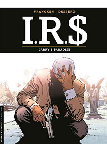 IRS, Tome 17 : Larry's paradise par From Les Editions du Lombard