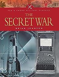 The Secret War (Pen and Sword Military Classics)
