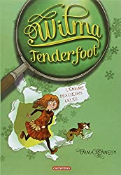 Wilma Tenderfoot, tome 1 : Wilma et l'énigme des coeurs gelés