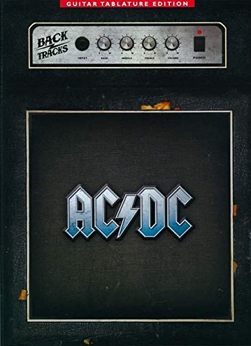 AC/DC: Backtracks - Guitar TAB: Songbook für Gitarre (Guitar Tablature - Tabs Ac