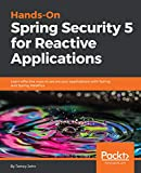 #7: Hands-On Spring Security 5 for Reactive Applications: Learn effective ways to secure your applications with Spring and Spring WebFlux