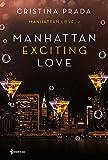 Manhattan Exciting Love: Manhattan Love, 2: 13 (Erótica)