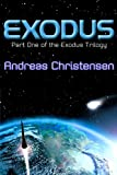 Exodus (The Exodus Trilogy) by Andreas Christensen