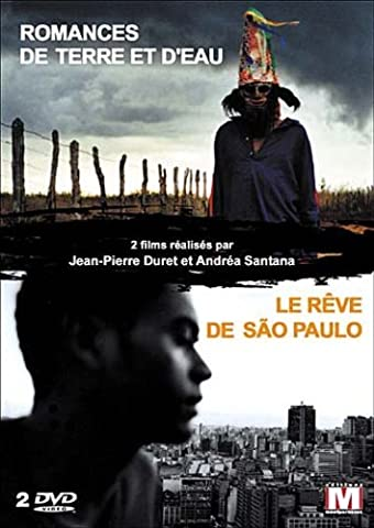 Jean-Pierre Duret & Andrea Santana Collection - 2-DVD Set ( Romances de terre et d'eau / Le r??ve de S??o Paulo ) ( Romances of Earth and Water / Dreaming [ NON-USA FORMAT, PAL, Reg.2 Import - France ] by Maria do Socorro Candido