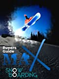 Snowboard Gear Buyers Guide (English Edition)