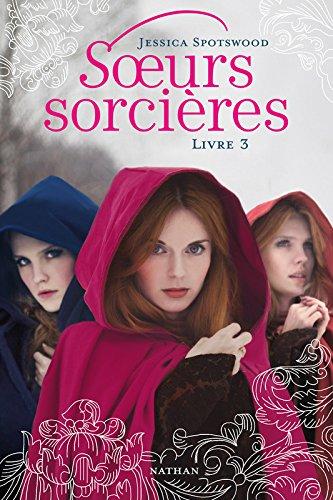 Soeurs sorcières - Livre 3 (3)