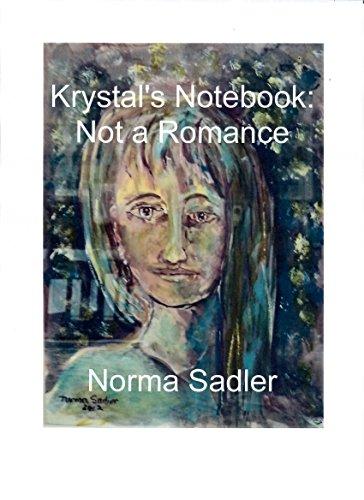 Krystal's Notebook:  Not a Romance (English Edition)