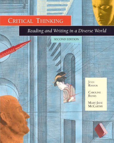 Critical Thinking: Reading and Writing in a Diverse World by Joan Rasool (2001-03-13)