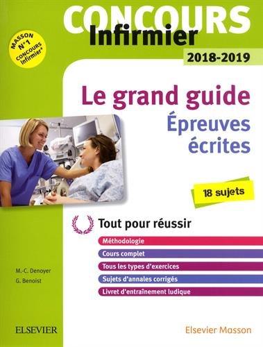 Concours Infirmier 2018-2019 Le grand guide preuves crites