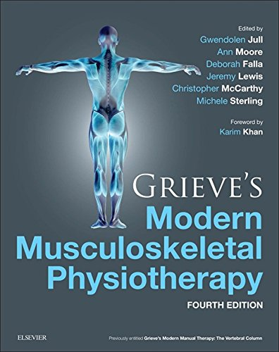 Grieve's Modern Musculoskeletal Physiotherapy (English Edition)